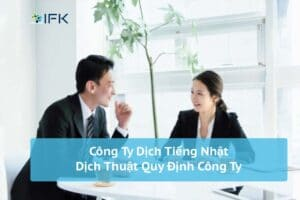 Cong ty dich thuat tieng nhat - dich quy dinh cong ty