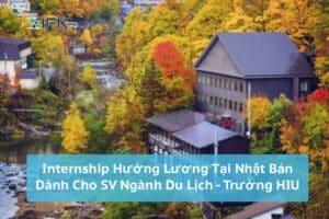 Tuyển sinh viên Ngành Quản Trị Du Lịch Trường HIU đi thực tập tại nhật bản hưởng lương
