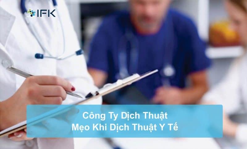 Công ty dịch thuật IFK - Mẹo Dịch Y Tế