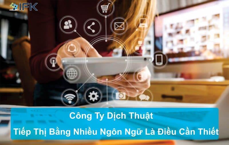 Công ty dịch thuật - sự cần thiết của việc tiếp thị bằng nhiều ngôn ngữ