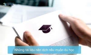 Những tài liệu nên dịch nếu muốn du học